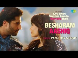 Read more about the article Besharam Aashiq Lyrics in Hindi – Payal Dev